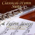 Classical-Hymn Suite Flute Solos
