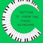 Getting To Know The Piano Keyboard